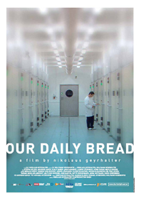 Our Daily Bread (2005)