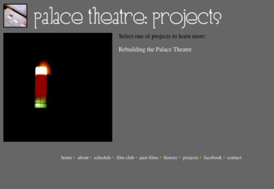 Website v.1: Projects| Palace Theatre